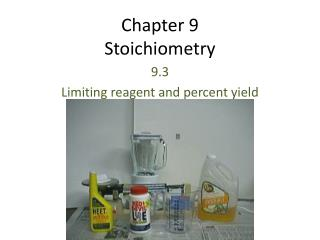 Chapter 9 Stoichiometry