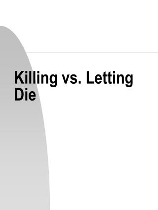 Killing vs. Letting Die