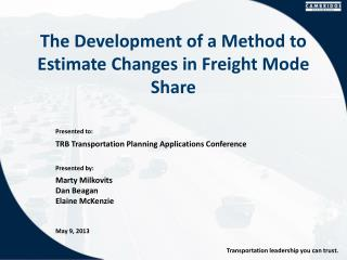 The Development of a Method to Estimate Changes in Freight Mode Share