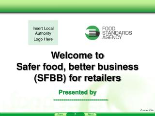 Welcome to Safer food, better business SFBB for retailers