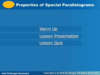 Properties of Special Parallelograms