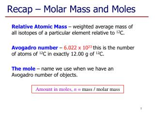 Recap – Molar Mass and Moles