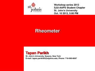 Workshop series 2013 SJU-AAPS Student Chapter St. John's University Oct. 10 2013, 5:00 PM