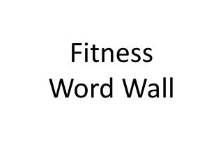 Fitness  Word Wall
