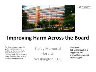 Improving  Harm  Across the Board