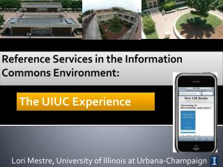 Reference Services in the Information Commons Environment: