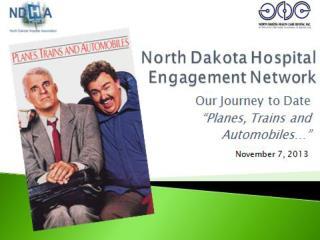 Our Journey Begins…. AHA/HRET Hospital Engagement Network