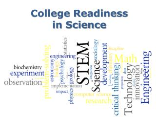 College Readiness  in Science
