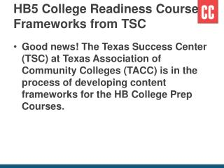 HB5 College Readiness Course Frameworks from TSC