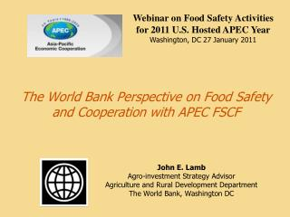 The World Bank Perspective on Food Safety and Cooperation with APEC FSCF