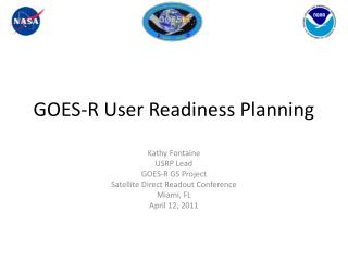 GOES-R User Readiness Planning
