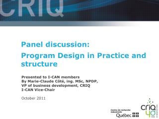 Panel discussion: Program Design in Practice and structure