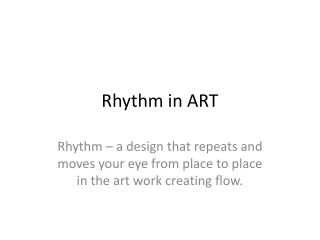 Rhythm in ART