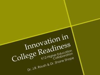Innovation in College Readiness