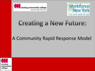 A Community Rapid Response Model