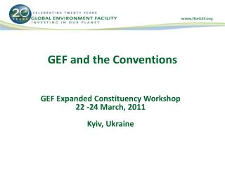 GEF and the Conventions