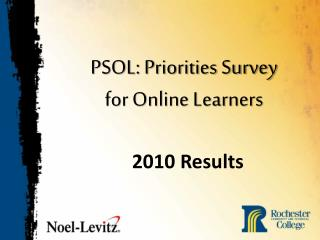 PSOL: Priorities Survey  for Online Learners