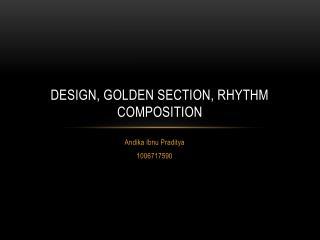 Design, Golden Section, Rhythm Composition