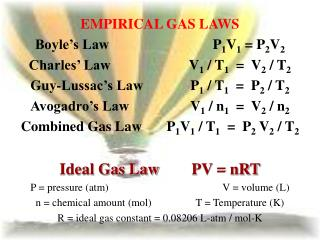 EMPIRICAL GAS LAWS Boyle s Law        P1V1  P2V2 Charles  Law   V1