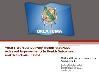 National  Governors Association Washington ,  DC Oklahoma Health Care Authority