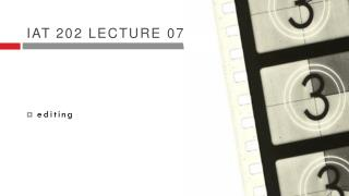 Iat  202 lecture 07