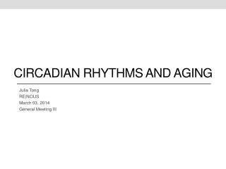 Circadian rhythms and aging