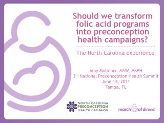 Should we transform folic acid programs into preconception health campaigns?