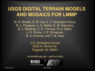 USGS DIGITAL TERRAIN MODELS AND MOSAICS FOR LMMP