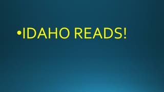 IDAHO READS!