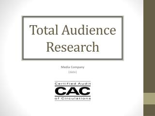 Total Audience   Research