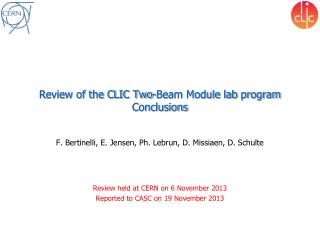 Review of the CLIC Two-Beam Module lab  program Conclusions
