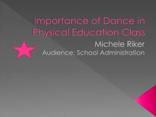 Importance of Dance in Physical Education Class