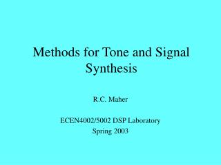 Methods for Tone and Signal Synthesis