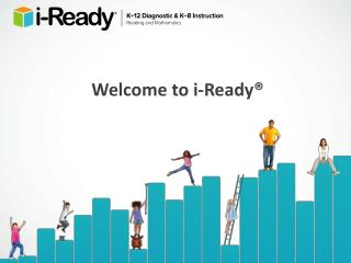 Welcome to i-Ready®