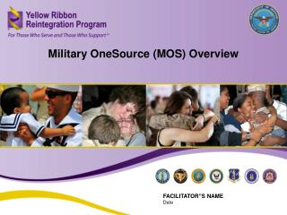 Military OneSource (MOS) Overview