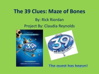 The 39 Clues: Maze of Bones