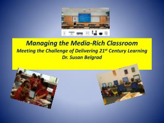 In the Media-Rich Engaged Learning Classroom:
