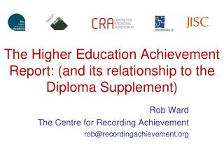 The Higher Education Achievement Report: (and its relationship to the Diploma Supplement)
