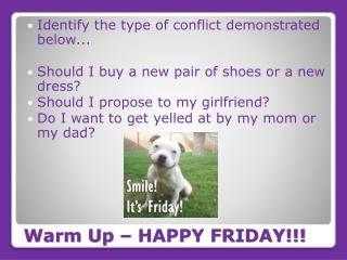 Warm Up – HAPPY FRIDAY!!!