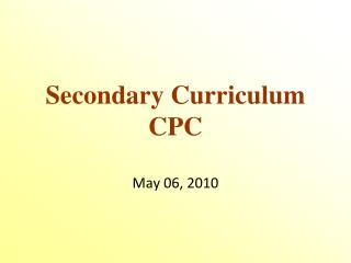Secondary Curriculum CPC