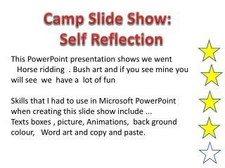 Camp Slide Show:   Self Reflection