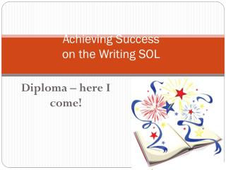 Achieving Success on the Writing SOL