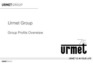 Urmet  Group Group Profile Overwiew