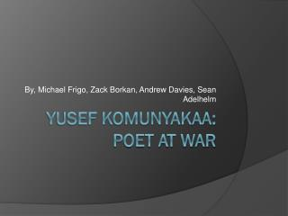 Yusef Komunyakaa: Poet at War