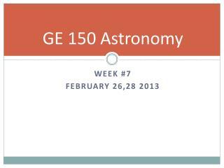GE 150 Astronomy