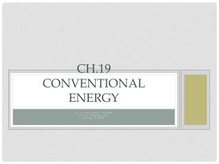 Ch.19  Conventional Energy