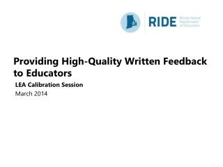 Providing High-Quality Written Feedback to Educators
