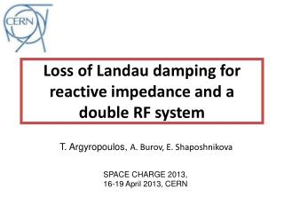 Loss of Landau damping for reactive impedance and a  double RF system