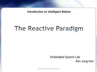 The Reactive Paradigm