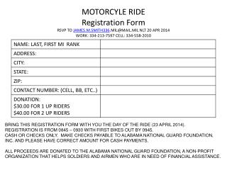 BRING THIS REGISTRATION FORM WITH YOU THE DAY OF THE RIDE  ( 23  APRIL  2014).